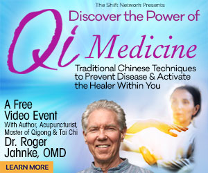 Discover the Power of Qi with Dr Roger Jahnke : FREE from the ShiftNetwork 1 Discover the Power of Qi with Dr Roger Jahnke : FREE from the ShiftNetwork