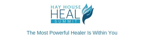 The Hay House Heal Summit 2019