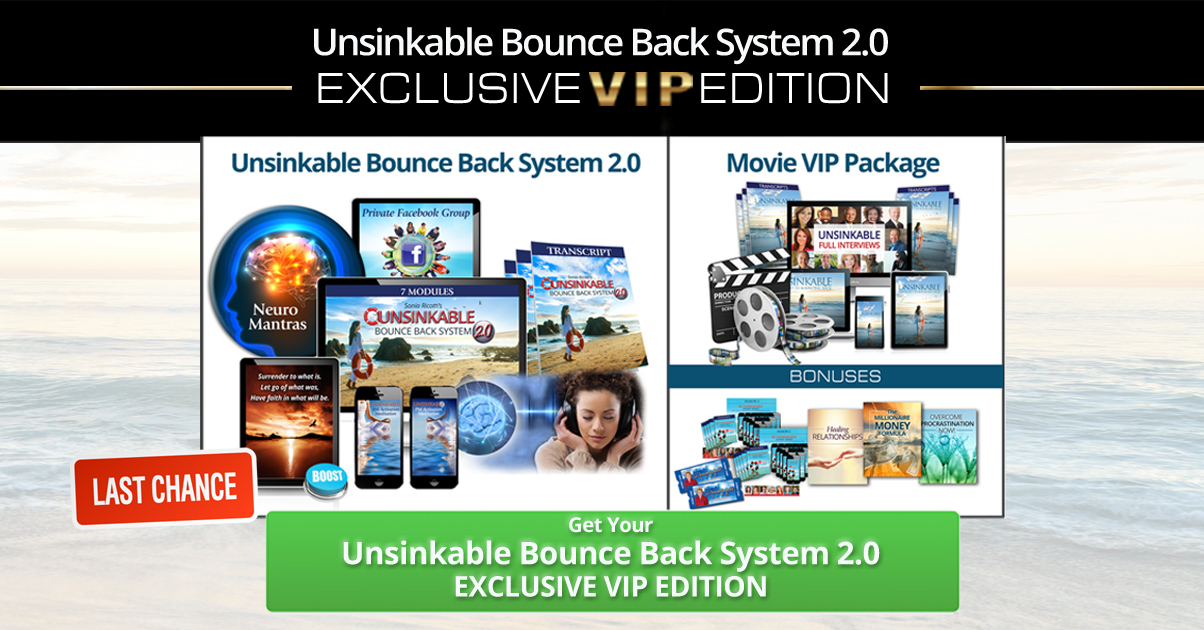 Unsinkable Bounce Back System 2.0; Last Chance