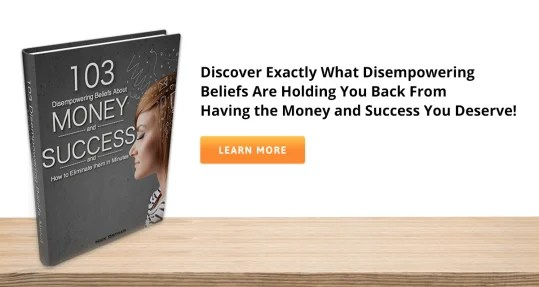 103 Disempowering Beliefs for financial success-Tapping Solution