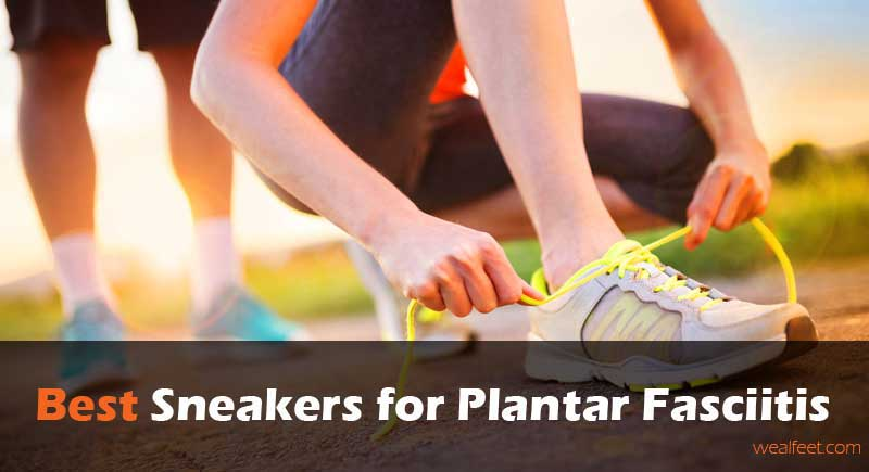 Best Sneakers for Plantar Fasciitis