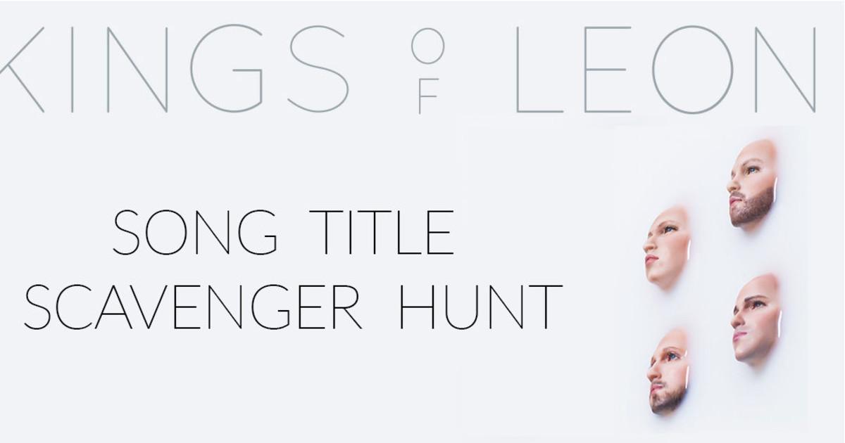 Kings of Leon: Scavenger Hunt For Tickets