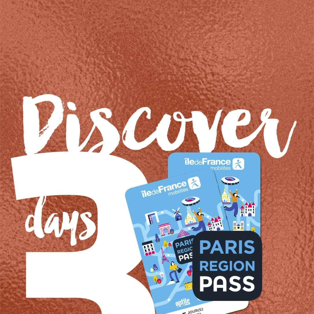 Pass DISCOVER 3 days   VisitParisRegion
