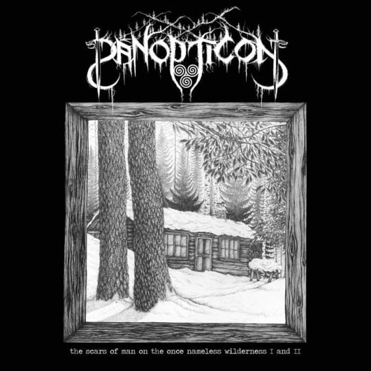 Panopticon - The Scars Of Man On The Once Nameless
