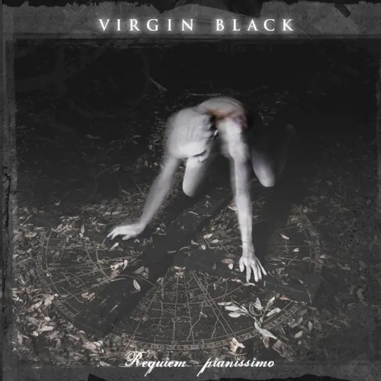 Virgin Black - Requiem Pianissimo