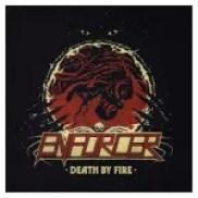 Enforcer Death By Fire