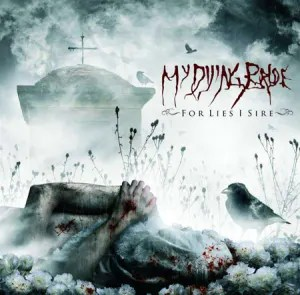 my_dying_bride2009-for_lies_i_sire