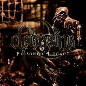 The Cleansing - Poisoned Legacy (2009)