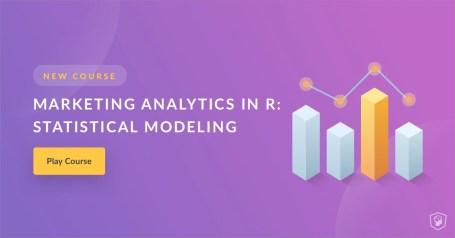 New Course: Marketing Analytics in R
