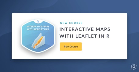 New Course: Interactive Maps with leaflet in R | R-bloggers