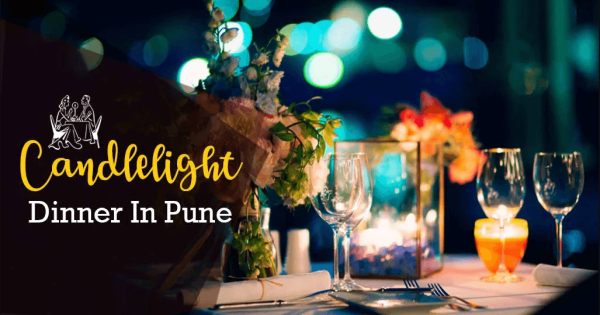 Top Candle Light Dinners In Pune To Gift Your Employees