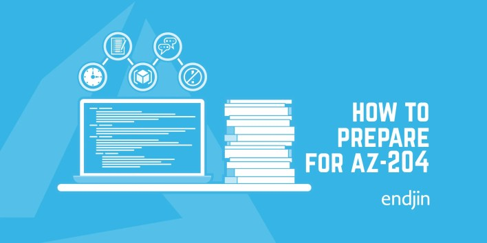 how to prepare for exam az-204: developing solutions for microsoft azure   endjin