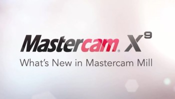 Mastercam X9 > ENGINEERING.com
