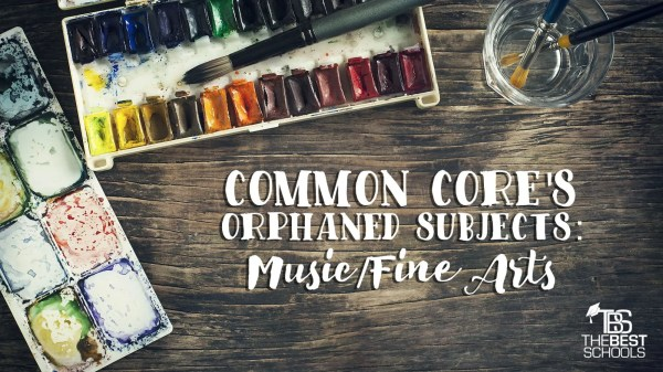 Common Core' Orphaned Subjects Music And Arts