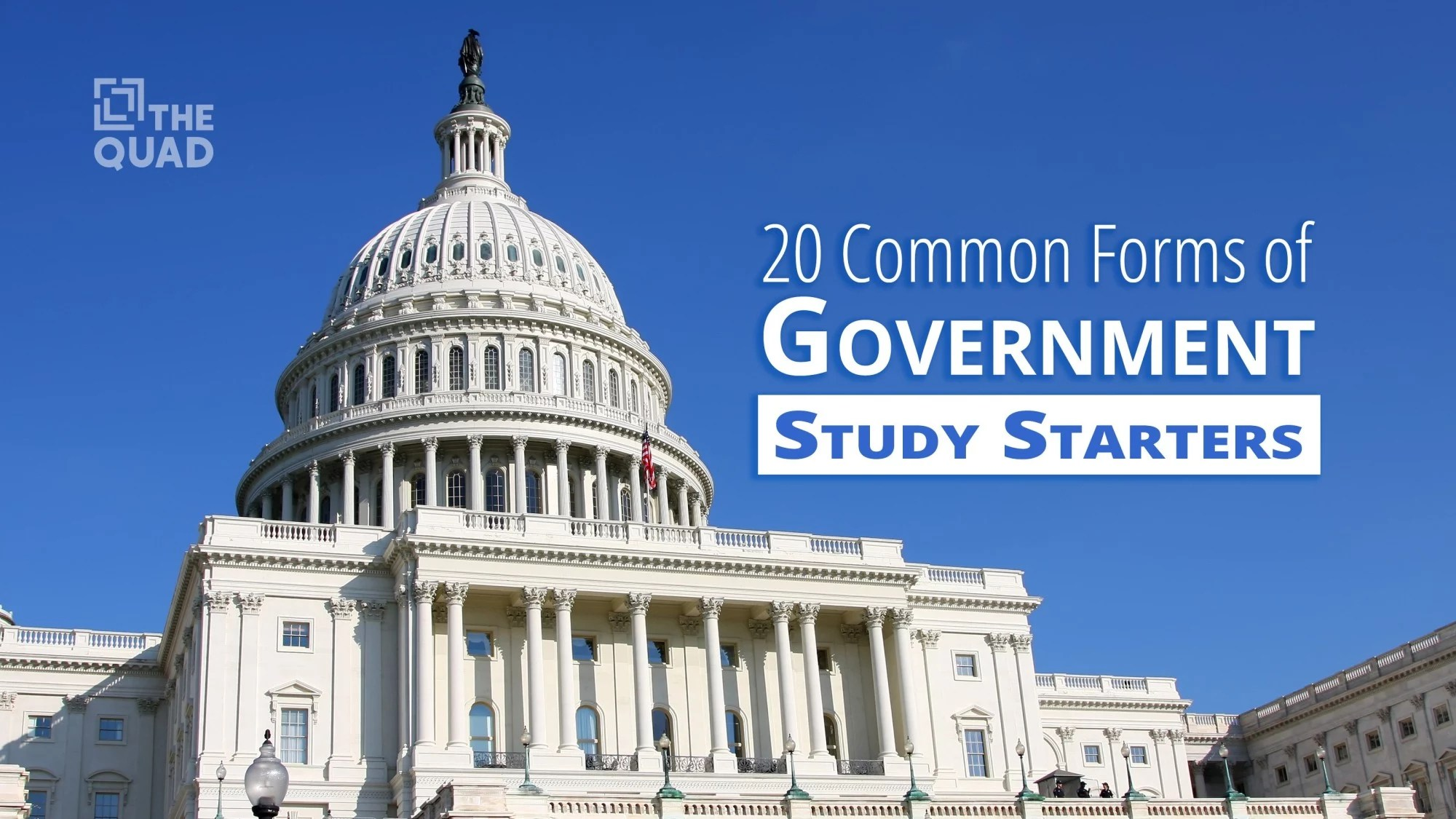 20 Common Forms Of Government Study Starters