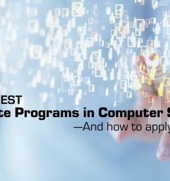 the 20 best graduate programs in computer science mdash and how to apply to them thebestschools org [ 2000 x 1125 Pixel ]