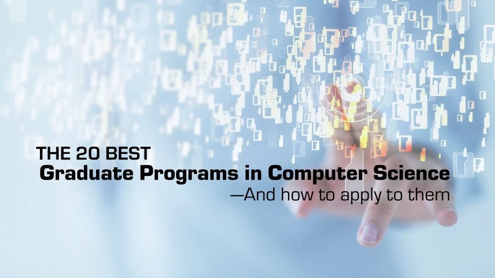 medium resolution of the 20 best graduate programs in computer science mdash and how to apply to them thebestschools org