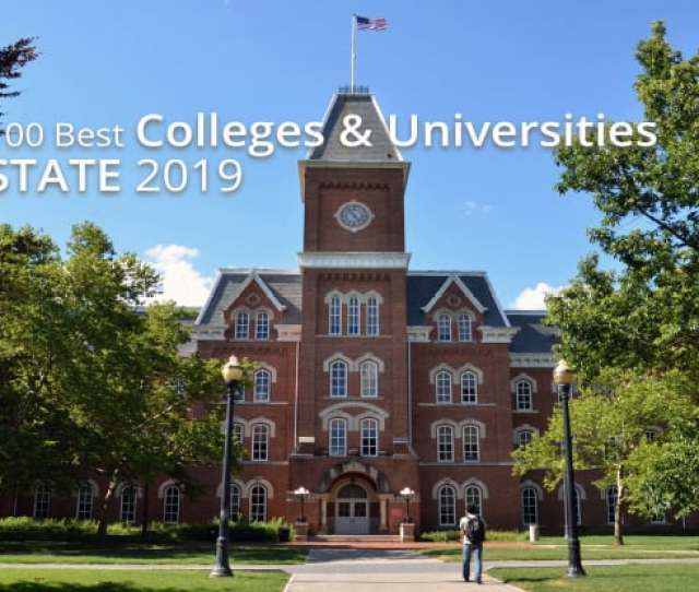 The 100 Best Colleges And Universities By State 2018 2019