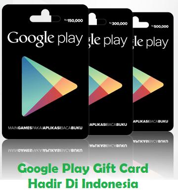 Google-Play-Gift-Card-sudah-ada-di-Indonesia_km6tza