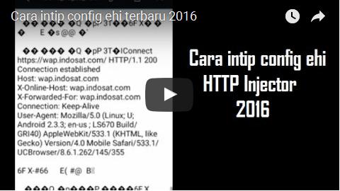 Cara intip Config HTTP Injector (ehi) Terbaru 2016 + Video