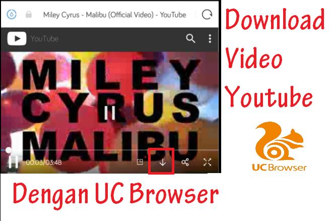 Cara Download Video Youtube Terbaru Dengan UC Browser
