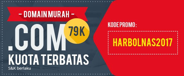 Promo Domain Murah .Com Hanya 79k HARBOLNAS 2017