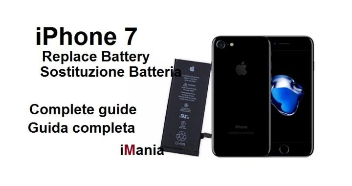 iPhone 7 come sostituire la batteria -Tutorial iMania-