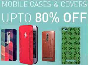 Mobile Cases & Covers at Upto 80% off