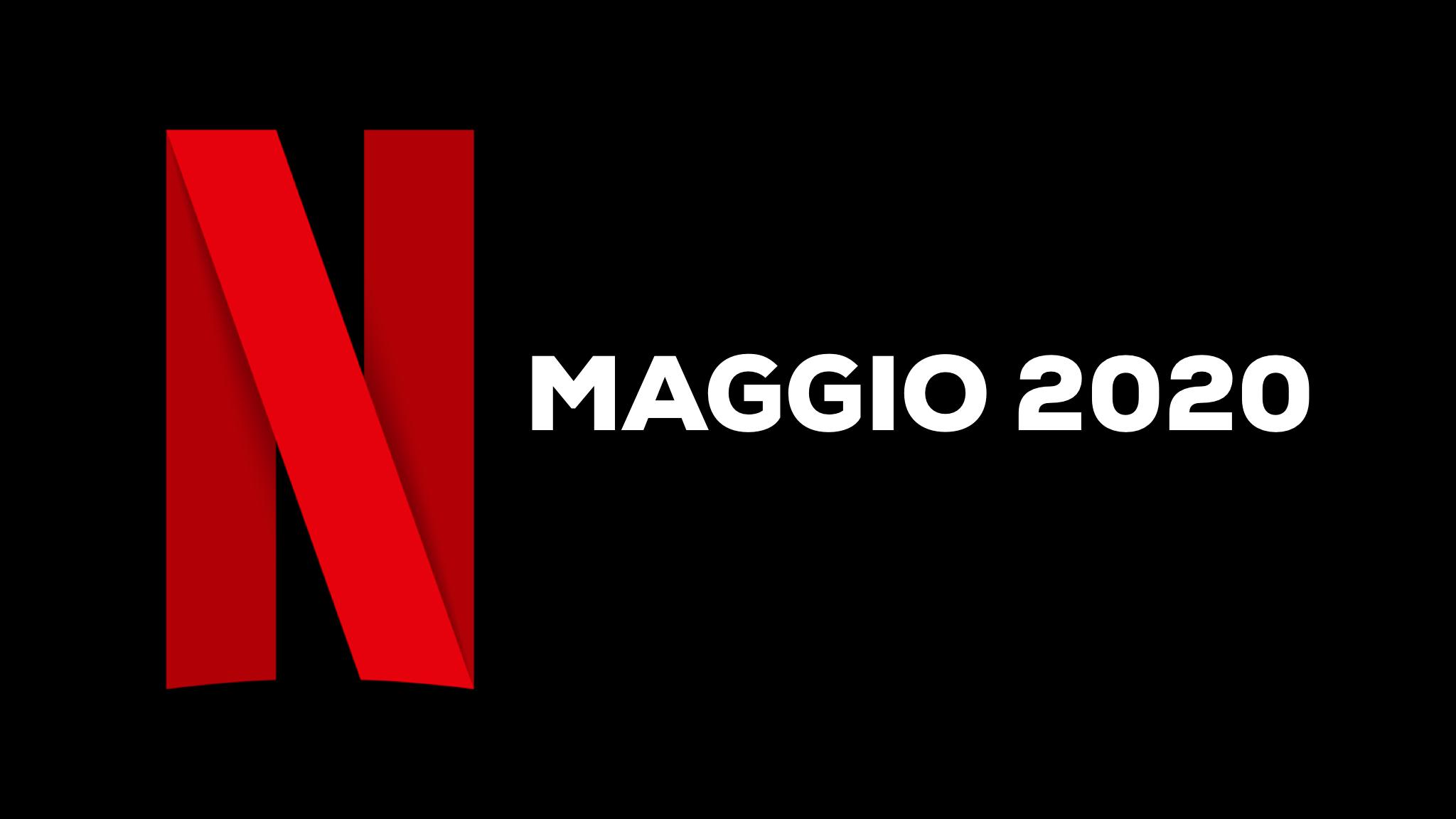 Netflix, uscite Maggio 2020