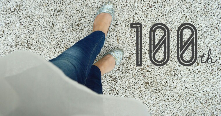 100th Blog Post + Messy Lessons Of My Blogging Journey & Living The Dream