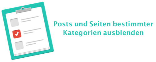 Posts und Seiten bestimmter Kategorien ausblenden