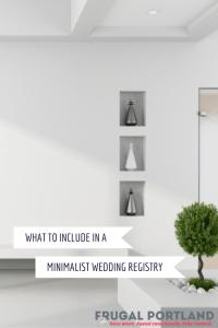 What to put in a minimalist wedding registry
