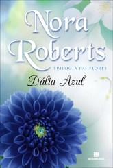 dália azul - trilogia das flores