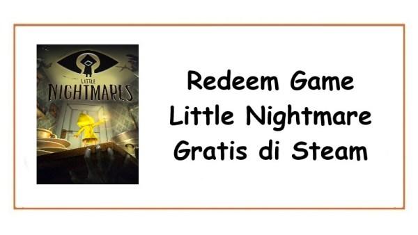 Redeem Game Little Nightmare Gratis