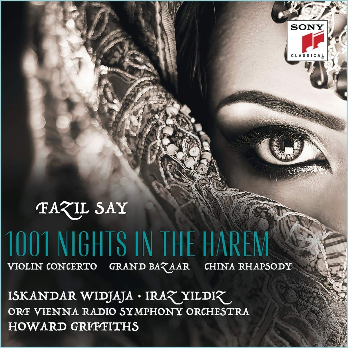 Photo No.1 of Fazil Say: 1001 Nights in the Harem