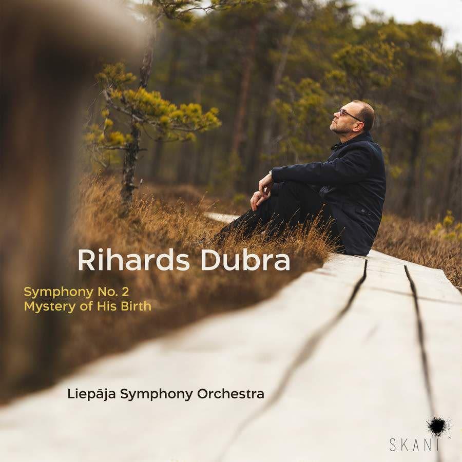 Photo No.1 of Rihards Dubra: Symphony No. 2, Mystery of His Birth