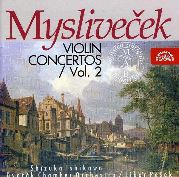 Photo No.1 of Josef Myslivecek:Violin Concertos, Vol 2