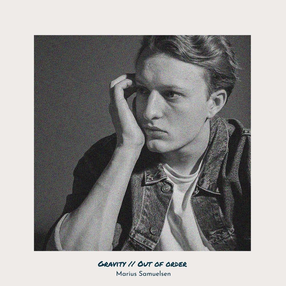 Marius Samuelsen - Gravity // Out Of Order