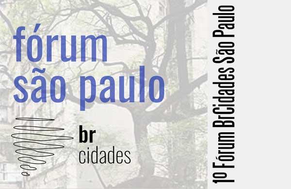 29/6 – Fórum BrCidades São Paulo