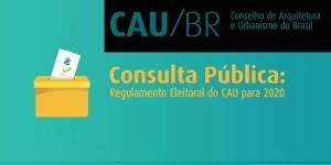 Consulta sobre o regulamento do CAU/BR