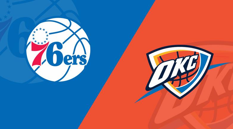 Oklahoma City Thunder vs Philadelphia 76ers