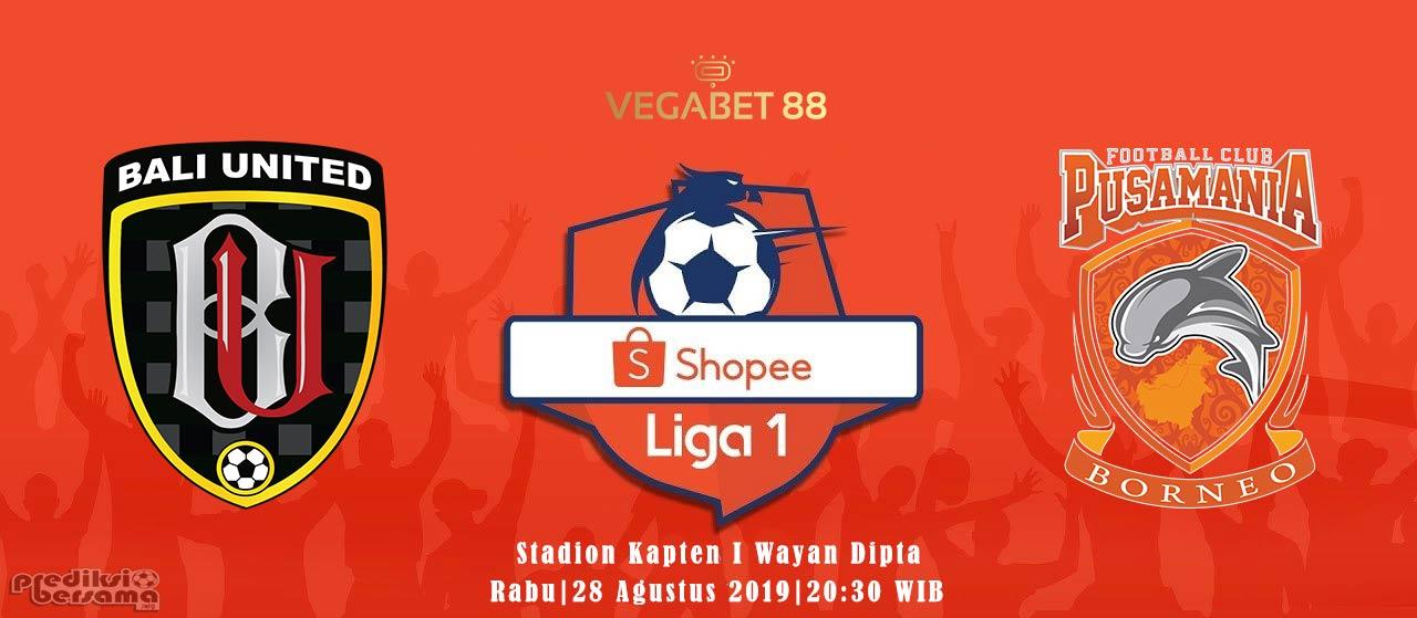 Prediksi Bali United vs Borneo FC - Liga 1, 28 Agustus 2019