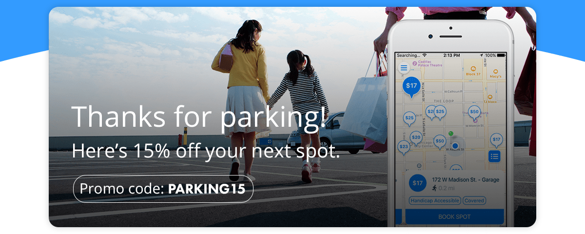 Thanks for parking! Here's 15% off your next spot.