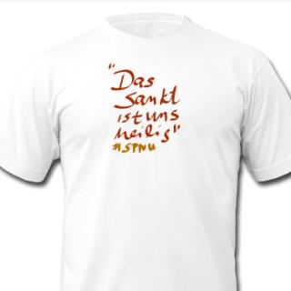 Das Sankt ist uns heilig T-Shirt