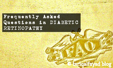 Frequently Asked Questions in Diabetic Retinopathy
