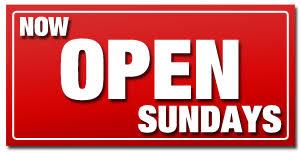 NOW OPEN ON SUNDAYS