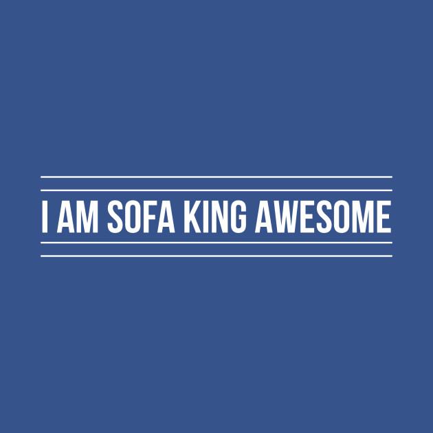 sofa king awesome t shirt free collection bristol b teepublic