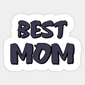 best mom in the