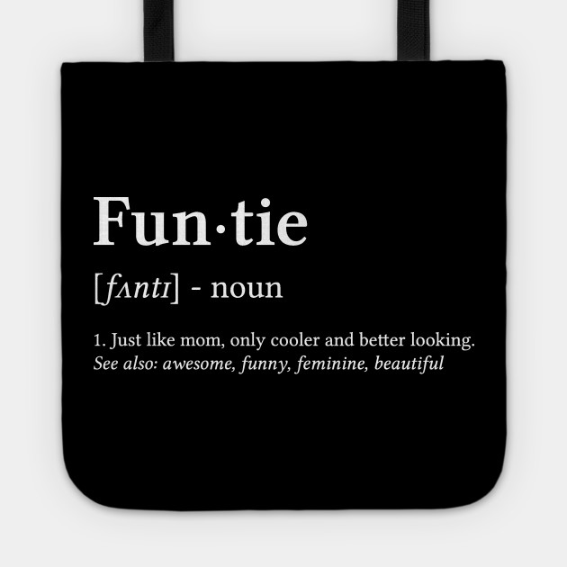 funtie funny aunt aunt