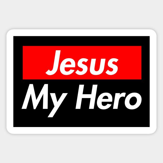 jesus my hero christian